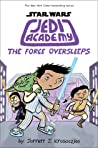 Star Wars: Jedi Academy 5: The Force Oversleeps (Jedi Academy, #5)