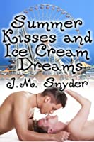 Summer Kisses and Ice Cream Dreams