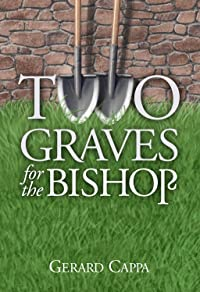 Two Graves for the Bishop