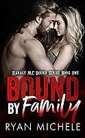 Bound by Family (Ravage MC Bound, #1)