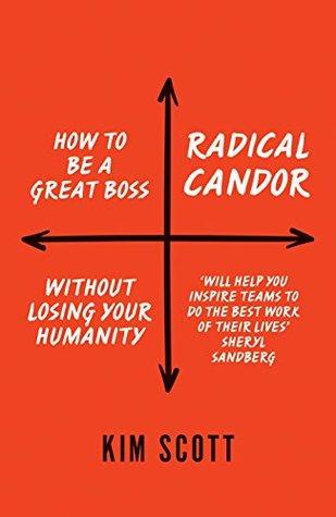 Radical Candor by Kim Malone Scott