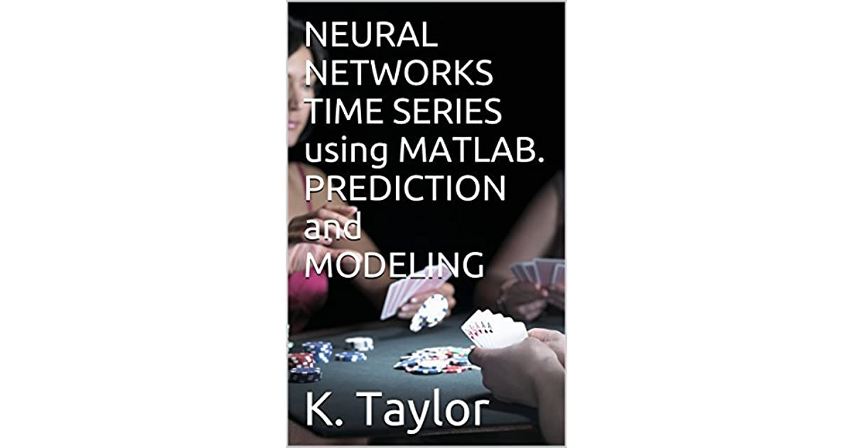 NEURAL NETWORKS TIME SERIES using MATLAB  PREDICTION and MODELING by