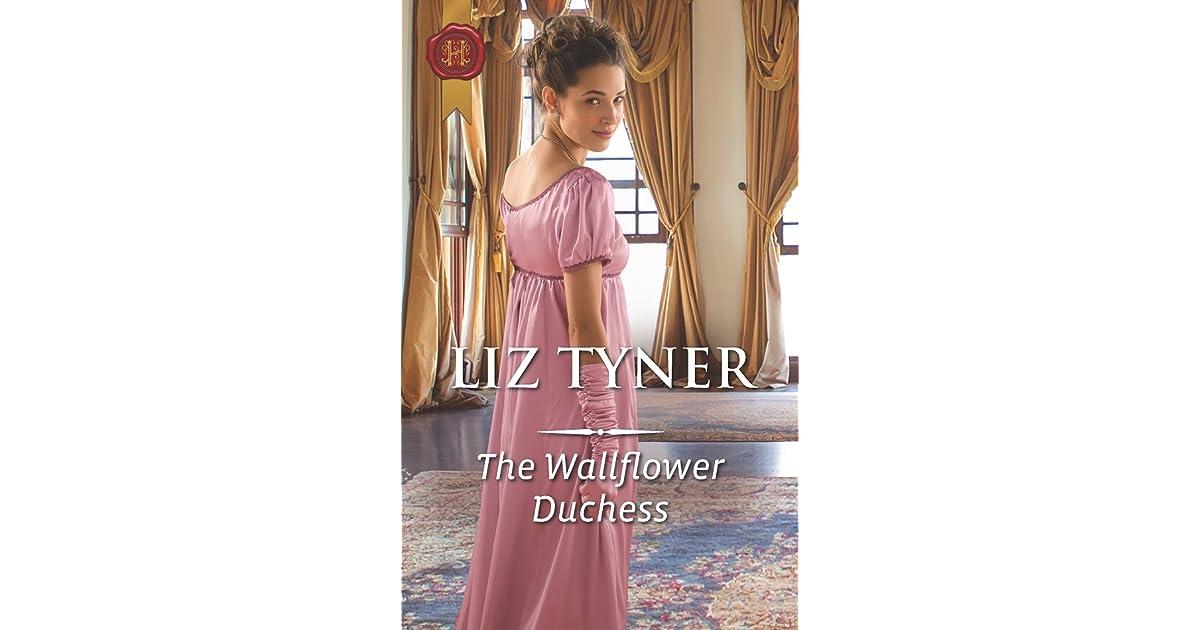 The Wallflower Duchess By Liz Tyner