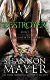 Destroyer (The Elemental Series, #7)