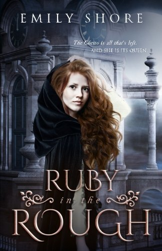 Ruby in the Rough Emily  Shore