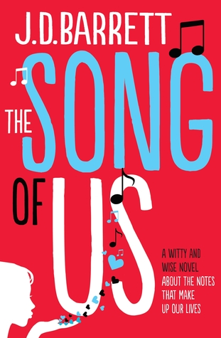The Song of Us by J D  Barrett