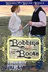 Bobbins and Boots (Baker City Brides, #4)
