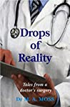Drops of Reality: Tales from a doctor's surgery