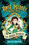 The Amber Pendant (The Rose Muddle Mysteries #1)