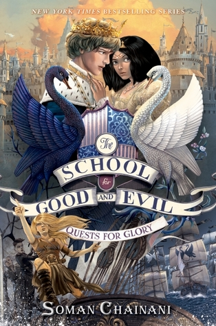 Quests for Glory (The School for Good and Evil: The Camelot Years #1)