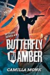 Butterfly in Amber (Spotless, #4)