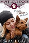 How to Train a Husband (Must Love Dogs #2)