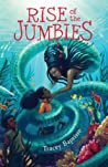 Rise of the Jumbies (The Jumbies #2)