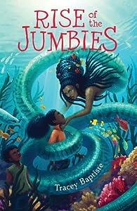 Rise of the Jumbies (The Jumbies #2)