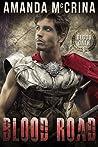 Blood Road (Blood Oath, #1)