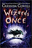 The Wizards of Once (The Wizards of Once #1)