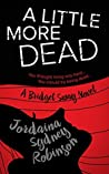A Little More Dead  (Bridget Sway, #3)