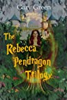 The Rebecca Pendragon Trilogy by Gary  Green