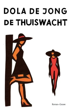 De thuiswacht by Dola de Jong
