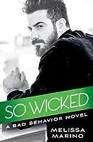 So Wicked (Bad Behavior #3)