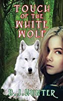 Touch of the White Wolf
