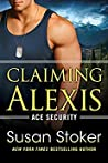 Claiming Alexis (Ace Security, #2) audiobook download free