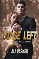 Stage Left (Bright Lights Billionaire) (Volume 1)