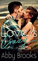 Love Is Crazy