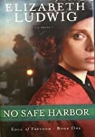 No Safe Harbor: Edge of Freedom, Book One