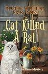 Cat Killed A Rat by ReGina Welling