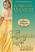 The Disappearance of Lady Edith (The Undaunted Debutantes, #1)