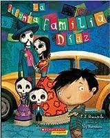 La Difunta Familia Diaz