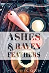 Ashes & Raven Feathers