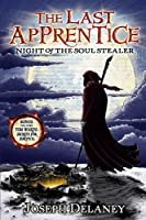 Night of the Soul Stealer (The Last Apprentice / Wardstone Chronicles, #3)