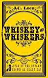 Whiskey & Whiskers (The 9 Lives of The Outlaw known as Crazy Cat, #1-3)
