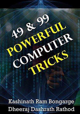 49 & 99 Powerful Computer Tricks: Top 50+ Computer Hacks and Tricks