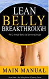 Lean Belly Breakthrough: The 2-Minute Belly Fat Shrinking Ritual (prevent and reverse heart disease, diabetes)