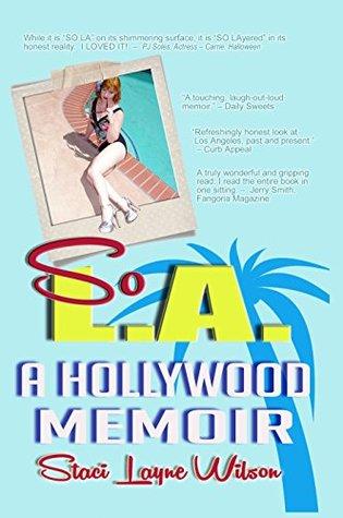 So L.A.: A Hollywood Memoir
