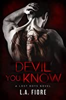 Devil You Know (Lost Boys #1)