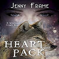 Heart of the Pack (Wolfgang County, #1)