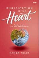 Purification of the Heart = Tanda Gejala Dan Obat Penyakit Hati