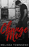 Change Me (The Protector #2)