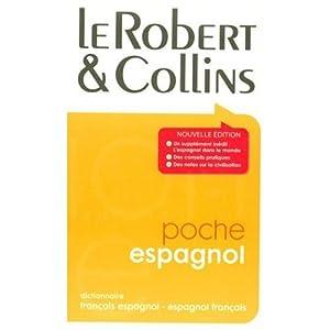 Le Robert et Collins Poche : Dictionnaire Francais Espagnol et Espagnol Francais / Diccionario Frances Espanol y Espanol Frances