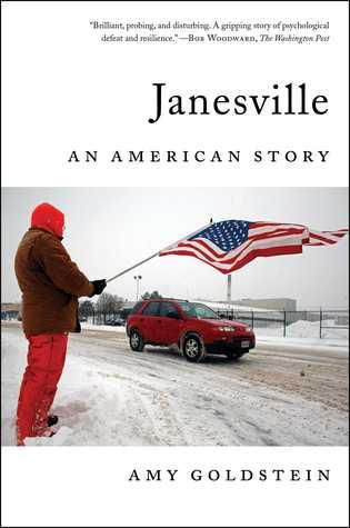 Janesville by Amy  Goldstein