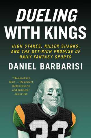 High Stakes, Killer Sharks, and the Get-Rich Promise of Daily Fantasy Sports - Daniel Barbarisi