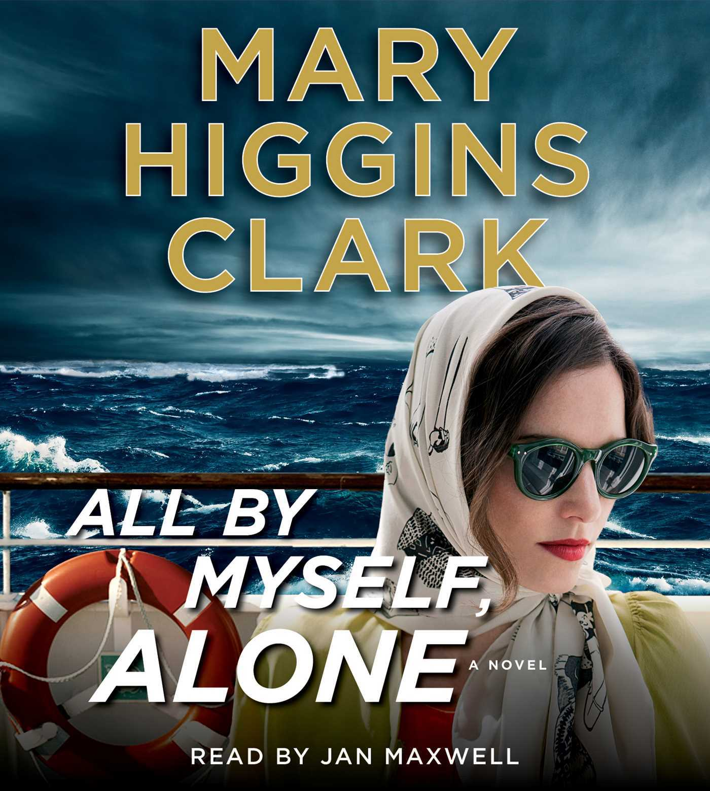 All by Myself, Alone - Mary Higgins Clark