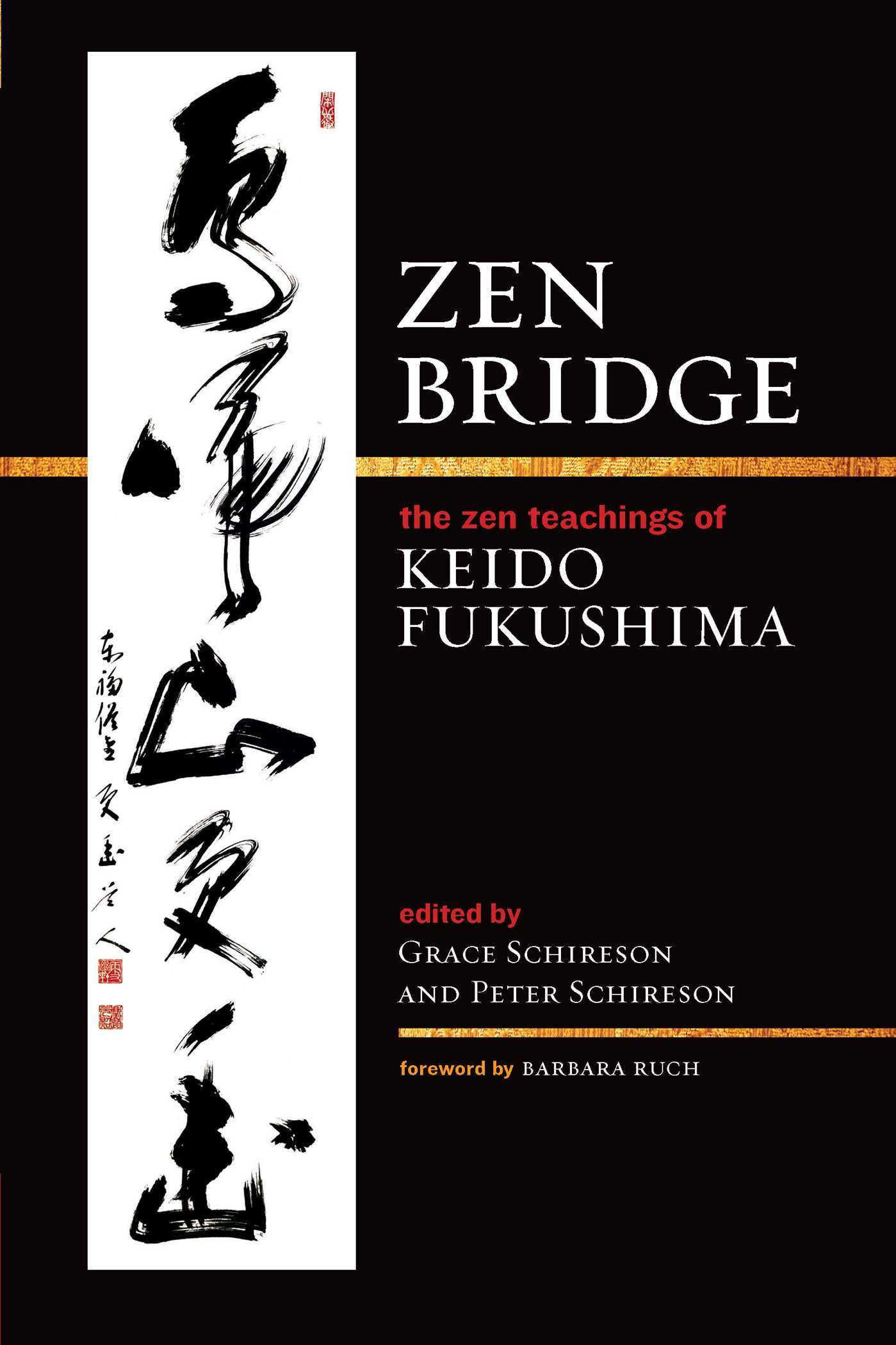Zen Bridge The Zen Teachings of Keido Fukushima