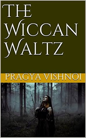 The Wiccan Waltz (The Wicca Chronicles #1)