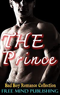 STEPBROTHER: The Prince (Badass Collection Stepbrother) (BBW New Adult Taboo Contemporary Book 1)