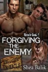 Forgiving the Enemy (Miracle #2)